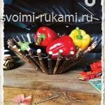 как сделать вазу для фруктов своими руками